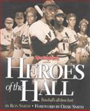 Heroes of the Hall, Ron Smith, 0892046880