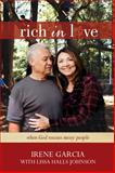 Rich in Love, Irene Garcia and Lissa Halls Johnson, 1434706885