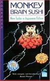 Monkey Brain Sushi : New Tastes in Japanese Fiction, , 4770016883