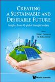 ENVISIONING a SUSTAINABLE and DESIRABLE FUTURE, Robert Costanza and Kubiszewski Ida, 9814546887