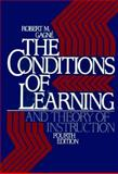 The Conditions of Learning and Theory of Instruction, Gagne, Robert M., 0030636884