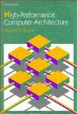 High Performance Computer Architecture, Stone, Harold S., 0201526883