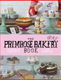 The Primrose Bakery Book, Martha Swift and Lisa Thomas, 022408688X