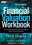 Financial Valuation Workbook, James R. Hitchner and Michael J. Mard, 0470506881
