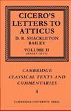 Cicero Vol. 2, Bks. 3-4 : Letters to Atticus, Cicero, Marcus Tullius, 0521606888