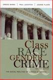 Class, Race, Gender, and Crime 9780742546882