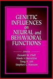 Genetic Influences on Neural and Behavioral Functions, , 0849326885
