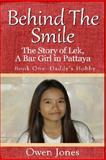 Behind the Smile, Owen Jones, 1475216882
