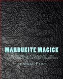 Mardukite Magick, Joshua Free, 1492976881