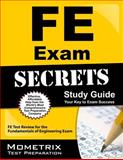 FE Exam Secrets Study Guide : FE Test Review for the Fundamentals of Engineering Exam, FE Exam Secrets Test Prep Team, 1609716884