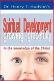 Spiritual Development, Henry Hudson, 0595406882