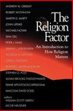 The Religion Factor : An Introduction to How Religion Matters, , 0664256880