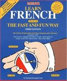 Learn French the Fast and Fun Way, E. Leete, 0764176889