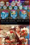 Days of Death, Days of Life : Ritual in the Popular Culture of Oaxaca, Norget, Kristin, 0231136889