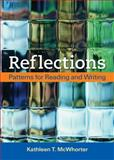 Reflections : Patterns for Reading and Writing, McWhorter, Kathleen T., 031248688X