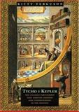 Tycho and Kepler, Kitty Ferguson, 0802776884