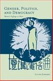 Gender, Politics, and Democracy : Women's Suffrage in China, Edwards, Louise, 0804756880