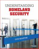 Understanding Homeland Security 1st Edition