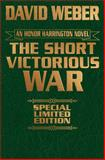 The Short Victorious War Leather Bound Edition, David Weber, 147673688X