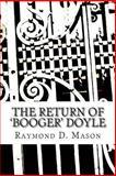 The Return of 'Booger' Doyle, Raymond Mason, 1482746883