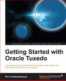 Getting Started with Oracle Tuxedo, Birupaksha Chattopadhayay, 1849686882