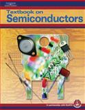 Textbook on Semiconductors, Cadick, John and NJATC Staff, 1401856888