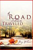 A Road Seldom Traveled, Gary Wilson, 1414106882