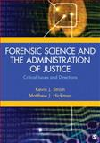 Forensic Science and the Administration of Justice : Critical Issues and Directions, , 1452276889