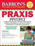 Barron's PRAXIS, 6th Edition, Robert Postman, 0764146882