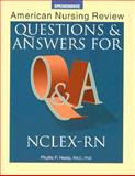 American Nursing Review : Questions and Answers for NCLEX-RN, Healy, Phyllis F., 0874346886