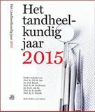 Het Tandheelkundig Jaar 2015, Aps, J. K. M. and Brand, H. S., 9036806887