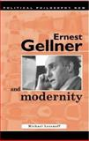 Ernest Gellner and Modernity, Lessnoff, Michael, 0708316883