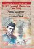 Burt, General Macarthur, and Ghq, Burton L. Showers, 1479776882