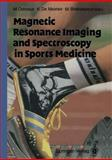 Magnetic Resonance Imaging and Spectroscopy in Sports Medicine, , 3642756883