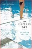 Perfect Age, Heather Skyler, 0393326888