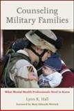 Counseling Military Families, Lynn K. Hall, 0415956889