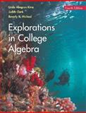 Explorations in College Algebra, Kime, Linda Almgren and Clark, Judy, 0471916889
