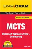 MCTS 70-620 : Microsoft Windows Vista, Configuring, Regan, Patrick, 0789736888