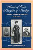 Woman of Color, Daughter of Privilege, Kent Anderson Leslie, 0820316881