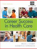 Career Success in Health Care 3rd Edition