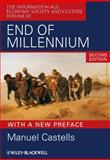 End of Millennium : Economy, Society, and Culture, Castells, Manuel, 1405196882