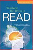 Teaching the Brain to Read : Strategies for Improving Fluency, Vocabulary, and Comprehension, Willis, Judy, 1416606882