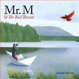 Mr. M and the Red Thread, Soizick Meister and Kallie George, 1897476884