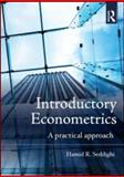 Introductory Econometrics : A Practical Approach, Seddighi, Hamid, 0415566886
