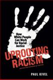 Uprooting Racism, Paul Kivel, 0865716889