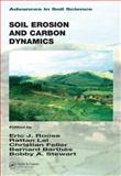 Soil Erosion and Carbon Dynamics 9781566706889