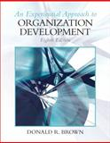 Experiential Approach to Organization Development, Brown, Donald R., 0136106897