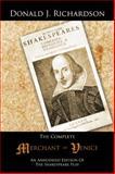 The Complete Merchant of Venice, Donald J. Richardson, 1491806893