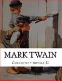Mark Twain, Collection Novels II, Mark Twain, 1500496898