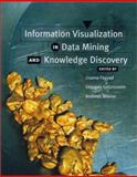 Information Visualization in Data Mining and Knowledge Discovery, Fayyad, Usama and Wierse, Andreas, 1558606890